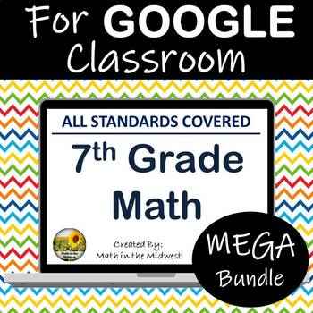 ⭐7th Grade Math Google Classroom Bundle- Year Long Math Digital Curriculum⭐