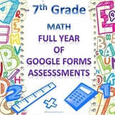 7th Grade Math Google Forms Assessments Bundle for the Entire Year