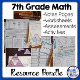 7th Grade Math - BUNDLE - Notes, Activities, Worksheets, a