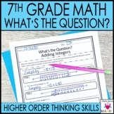 7th Grade Math Higher Order Thinking Skills Activity - What's the Question