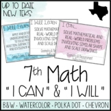 "7th Grade Math TEKS  - ""I Can"" Statements / ""I Will Learn To"" Posters"