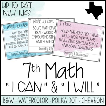 """7th Grade Math TEKS  - """"I Can"""" Statements / """"I Will Learn To"""" Posters"""