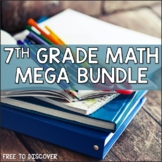 7th Grade Math Curriculum Mega Bundle