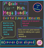 7th Grade Math Mega Bundle ~ 150+ Amazing Resources ~ 1 year of Resources