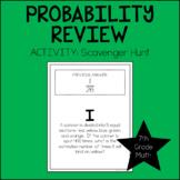 7th Grade Math Probability Scavenger Hunt 7.SP.5, 7.SP.6, 7.SP.7, 7.SP.8