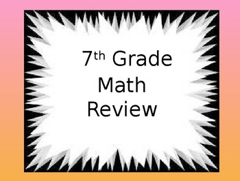 7th Grade Math Review Powerpoint 31 questions
