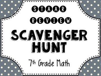7th Grade Math STAAR Review Scavenger Hunt