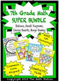 7th Grade Math SUPER BUNDLE -Stations, Choice Boards, Vocab Diagrams, Bingo