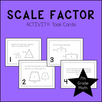 7th Grade Math Scale Factor Task Cards