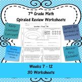 7th Grade Math Spiraled Review Worksheets - #31 - #60 - Weeks 7 - 12