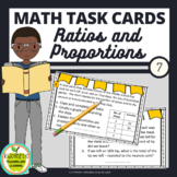 7th Grade Math Task Cards - Ratios and Proportional Relationships