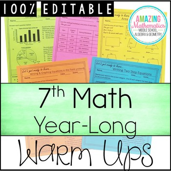 7th Grade Math Warm Ups - Year Long and Topic Based with Spiral Review