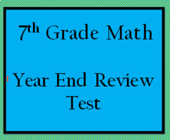 7th Grade Math Year End Review Test