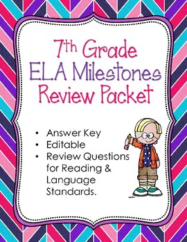 7th Grade Reading, Writing, & Language Arts Milestones Review with ANSWER KEY
