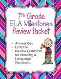 7th Grade Reading, Writing, & Language Arts Milestones Rev