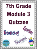 7th Grade Module 3 Quizzes for Topics A to C - Editable