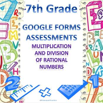 7th Grade Mult. and Div. of Rational Numbers Quick Check Google Forms Assessment