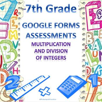 7th Grade Multiplication and Division of Integers Google Forms Assessment