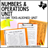 7th Grade Numbers and Operations Unit: TEKS 7.2A, 7.3A, 7.3B