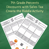 7th Grade Percents:  Discounts with Sales Tax Create the Riddle Activity