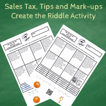 7th Grade Percents Sales Tax, Tips and Mark-ups Create the Riddle Activity