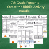 7th Grade Percents with Word Problems Create the Riddle Activity Bundle