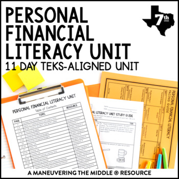 7th Grade Personal Financial Literacy Unit TEKS