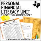 7th Grade Personal Financial Literacy Unit: TEKS 7.13A, 7.13B, 7.13C, 7.13D