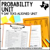 7th Grade Probability Unit: TEKS 7.6A, 7.6B, 7.6C, 7.6D, 7