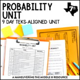 Probability Unit: 7th Grade Math TEKS 7.6A, 7.6B, 7.6C, 7.