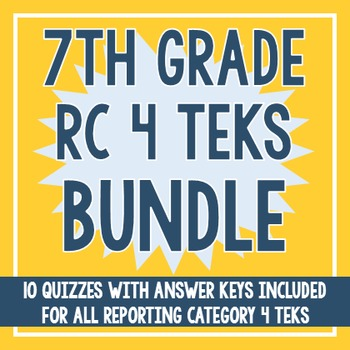 7th Grade RC 4 TEKS BUNDLE! (All RC 4 TEKS)