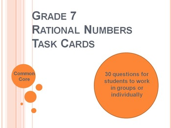 7th Grade Rational Numbers 30 Task Cards - Common Core