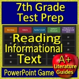7th Grade Test Prep: Reading Informational Text - PowerPoint Game