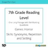 7th Grade Reading Level: Long Passage with Skill Building