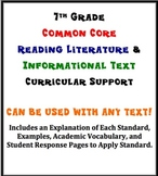 7th Grade Reading Literature/Info. Text Common Core Curricular Support