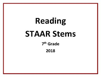 7th Grade Reading STAAR Stems 2018