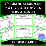 7th Grade STAAR EOC TEKS Aligned Task Cards 7.4 E, 7.5 A,B,C and 7.9 A