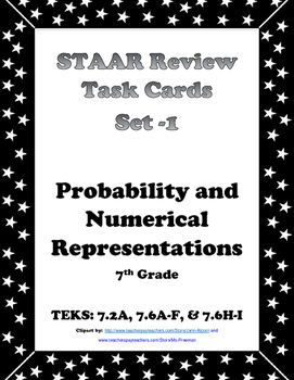 7th Grade STAAR Math Task Cards -Set 1- Probability & Numerical Representations