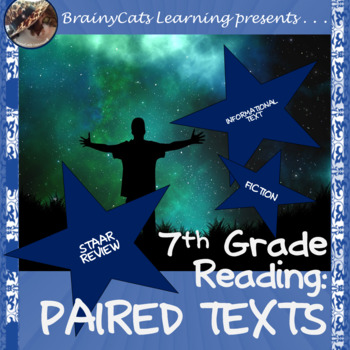 7th Grade STAAR Reading Review: Paired Texts (Fiction and Informational Text)