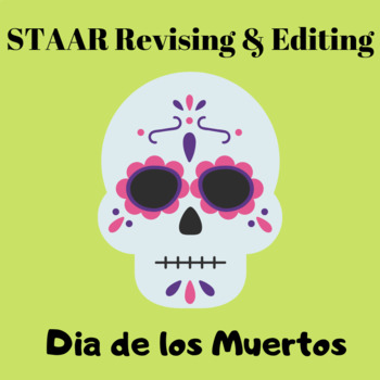 Dia de los Muertos STAAR Revise and Editing