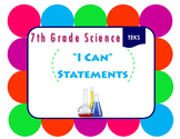 "7th Grade Science ""I Can"" Statements"