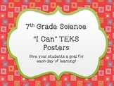 "Streamlined - 7th Grade Science ""I Can"" TEKS Posters ~ Color and B&W Versions!"
