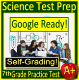 7th Grade Science TEST PREP Practice Test - SELF-GRADING GOOGLE FORMS NGSS