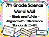 7th Grade Science Word Wall - Black and White - TEKs Standards