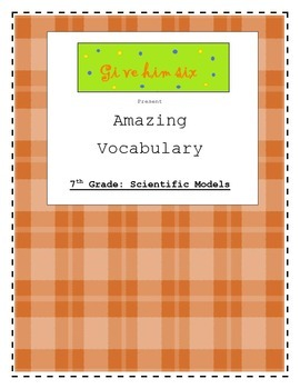 7th Grade Scientific Models Vocabulary Packet