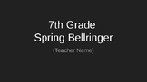 7th Grade Semester 2 Bellringer (new)