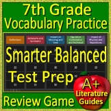 7th Grade Smarter Balanced Test Prep Reading Vocabulary Review Game - SBAC
