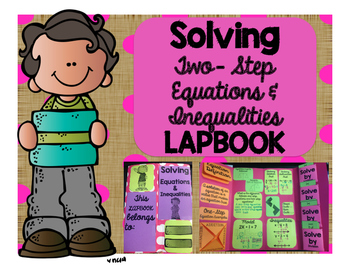 7th Grade - Solving Two Step Equations & Inequalities Lapbook