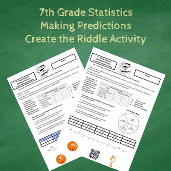7th Grade Statistics Making Predictions Create the Riddle Activity