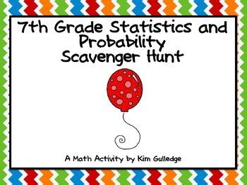 7th Grade Statistics & Probability Scavenger Hunt - Common Core Aligned